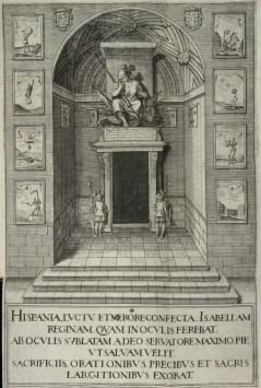 Juan de Noort (grab.) aspecto de la portada de la Iglesia de los Jerónimos para las exequias de Isabel de Borbón.